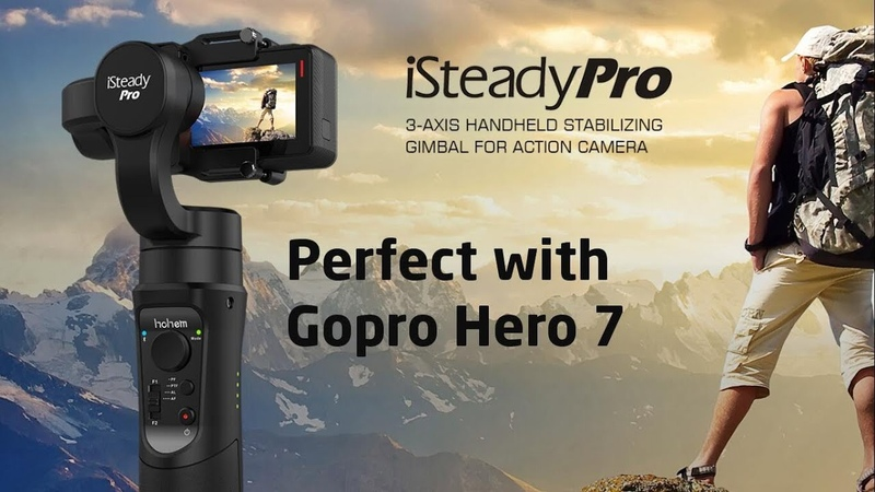 Hohem iSteady Pro gimbal perfect with Gopro Hero 7