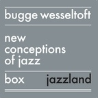 Bugge Wesseltoft альбом New Conception of Jazz Box Set