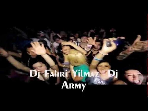 Dj Fahri Yilmaz Dj Army - MURDER 2013