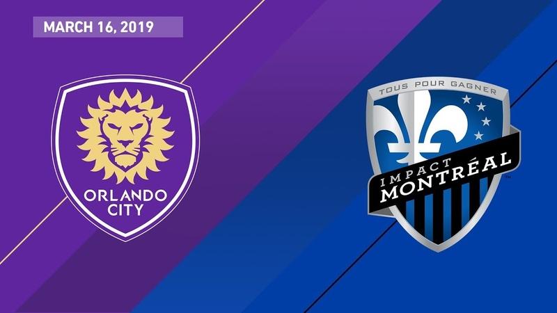 Orlando City SC vs. Montreal Impact | HIGHLIGHTS - March 16, 2019