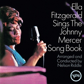 Ella Fitzgerald альбом Ella Fitzgerald Sings The Johnny Mercer Songbook