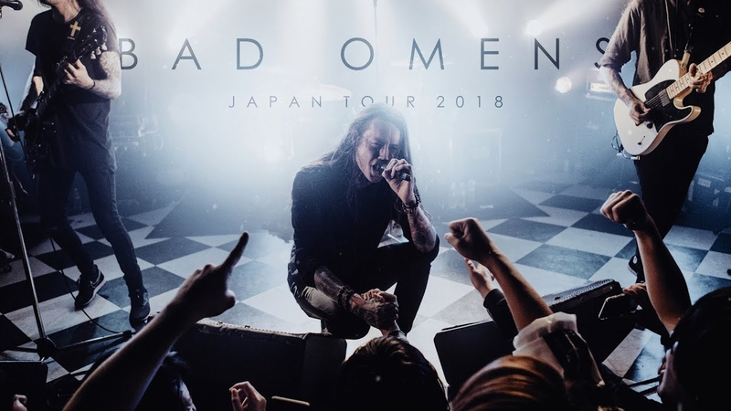 BAD OMENS - Japan Tour 2018