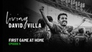 LIving David Villa. Ep. 5. First game at home (Vissel Kobe)