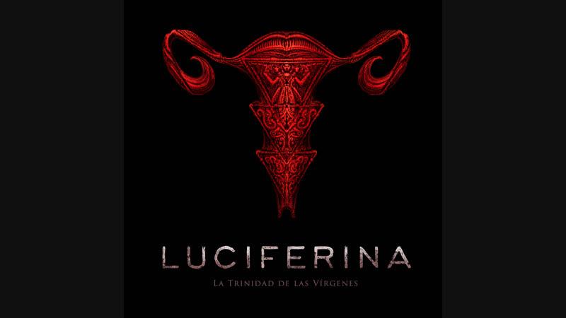 Люциферина Дьяволица Luciferina 2018 Аргентина ужасы