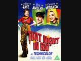 That Night in Rio (1941) Alice Faye, Don Ameche, Carmen Miranda