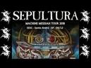 SEPULTURA - SESC Santo André - 09/12/2018 - Completo - High Quality Audio