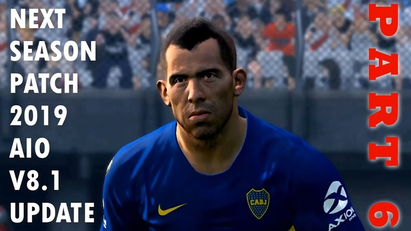 NEXT SEASON PATCH 2019 AIO V8.1 UPDATE FOR PES 2017 [PART 6]