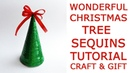 EASY How to make a shiny CHRISTMAS TREE SEQUINS Christmas decor Idea gift craft Tutorial DIY