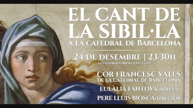 LA SIBILLA a la cathedral de Barcelona [24.12.2018]