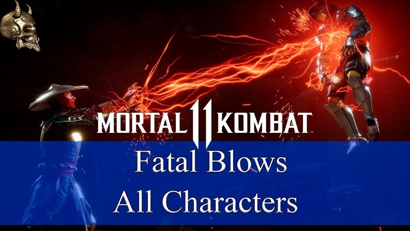 Mortal Kombat 11 | Fatal Blows | All Characters