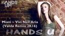 Miani Vivi Nell'Aria Vøldø Remix 2K16