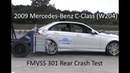 2008 2014 Mercedes Benz C Class Sedan W204 FMVSS 301 Rear Crash Test 50 Mph