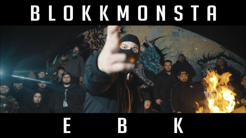 Blokkmonsta - EBK (prod. Samurai Sounds) [Official Music Video]