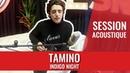 TAMINO — Indigo Night (session madmoiZelle)