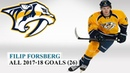 Filip Forsberg 9 All 26 Goals of the 2017 18 NHL Season