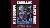 Mississippi Cadillac Blues Band - Our Love Is Driftin'