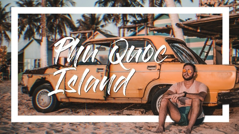 VIETNAM Travel Video 2019, PHU QUOC Island | GH5 | DJI Mavic