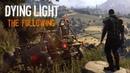DYING LIGHT THE FOLLOWING Início do Gameplay Dublado em Português