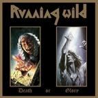 Running Wild альбом Death or Glory