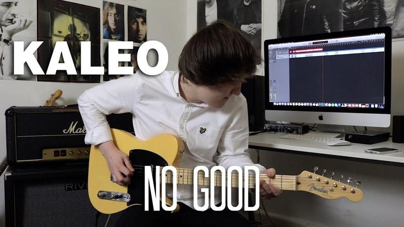 No Good Kaleo Cover