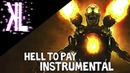 Hell to Pay (DOOM SONG by Miracle Of Sound) - instrumental