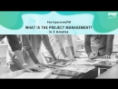 What is Project Management in 3 minutes