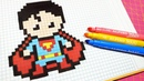 Handmade Pixel Art - How To Draw Superman pixelart