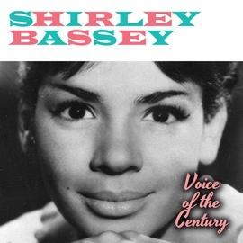 Shirley Bassey альбом Voice of the Century