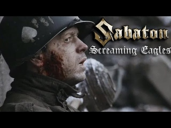 Sabaton - Screaming Eagles (Music Video)