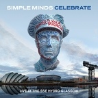 Simple Minds альбом Celebrate - Live at the Sse Hydro Glasgow (Audio Version)