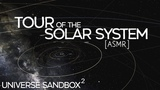Tour of the Solar System Universe Sandbox ASMR whisper