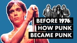 Before 1976 How Punk Became Punk