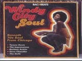 Windy City Soul - Smooth Soul From The 70s - Various Artists