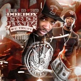 Doe Boy альбом In Freebandz We Trust