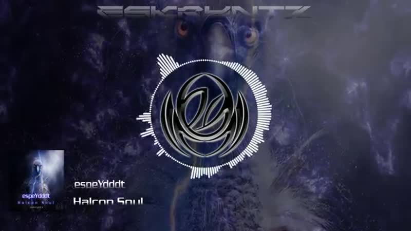 EspeYdddt Halcon Soul (Original Mix) [HQ]
