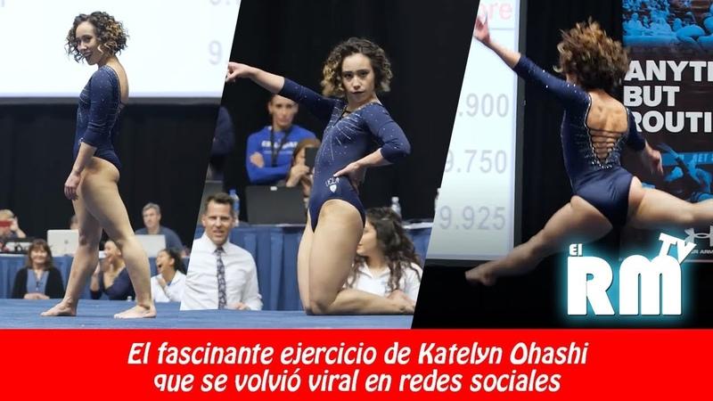 Katelyn Ohashi, la gimnasta que enamoró al mundo con su rutina ❤ 1⃣0⃣