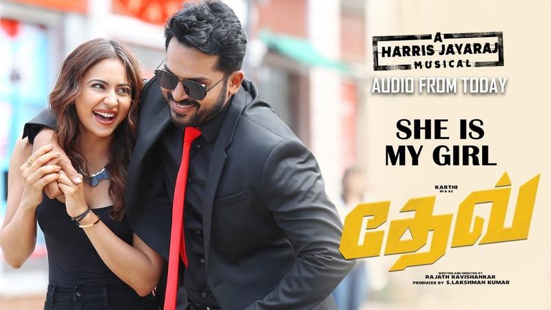 DEV - She Is My Girl Video Teaser (Tamil)   Karthi   Rakulpreet   Harris Jayaraj