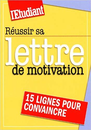 Réussir lettre motivation
