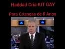 Haddad, o criador do kit-gay: Vamos mudar o rumo da educação.