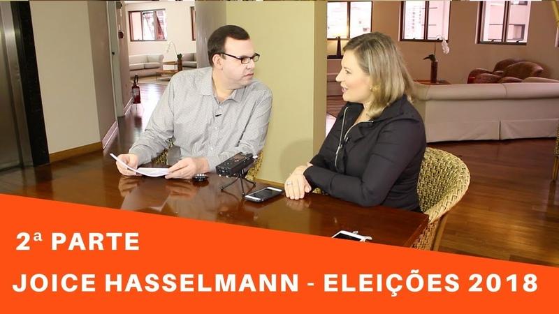 Joice Hasselmann Ameaças Lula Gleisi Hoffmann Jean Wyllys Evangélicos STF Lava Jato 2ª Parte