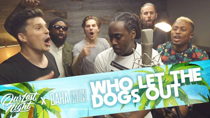 Baha Men - Who Let The Dogs Out (Our Last Night ft. Baha Men Rock Cover)