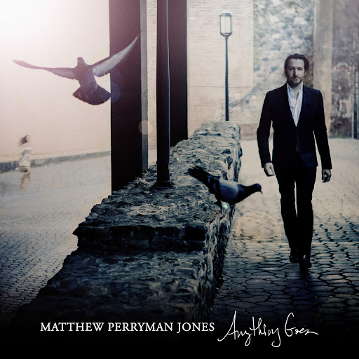 Matthew Perryman Jones альбом Anything Goes