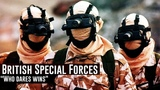 British Special Forces Who dares wins