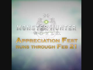 Monster Hunter: World — Appreciation Fest