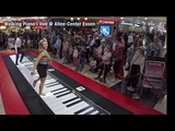Giant Piano medley live in Shopping Mall