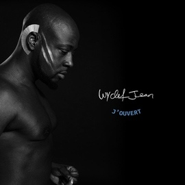 Wyclef Jean альбом J'ouvert (Deluxe Edition)