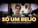 Só um beijo - Luisa c/ Salvador Sobral - cover Duarte Valença (Duda)
