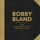 """Bobby """"Blue"""" Bland альбом The Greatest Hits Collection"""