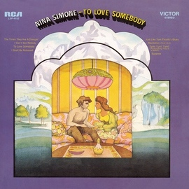 Nina Simone альбом To Love Somebody (Expanded Edition)