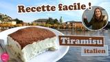 Le TIRAMISU ITALIEN TRADITIONNEL FACILE et RAPIDE
